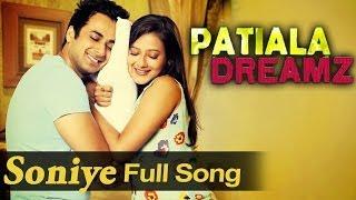 Soniye - Full Video Song - Patiala Dreamz - Lucky Laksh