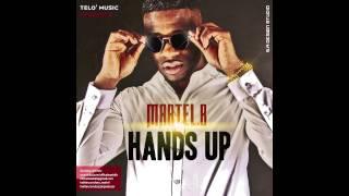 Martel B - Hands Up [Prod. SeanFocus]