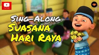 Download Mp3 Upin & Ipin - Suasana Hari Raya  Sing-along  Hd