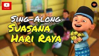 Upin & Ipin - Suasana Hari Raya  Sing-along  Hd