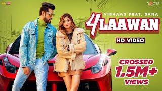 4 Laawan : Vibhaas Feat. Sana Khan (Official Video) | Arv Muzic | Jass Pannu | Latest Punjabi Song