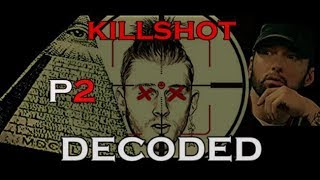 KILLSHOT Decoded ILLUMINATI Message P2 (SHADY ELECTION)