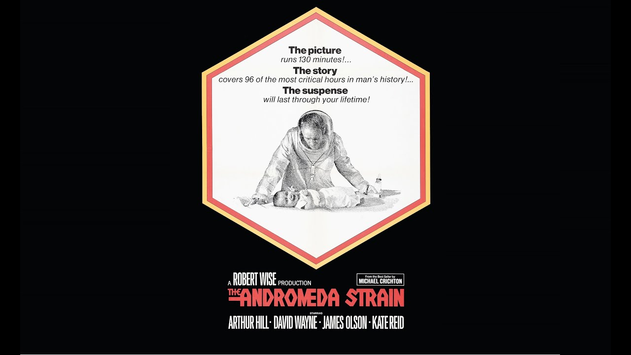 The Andromeda Strain (1971) – Mystery, Sci-Fi, Thriller