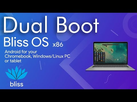 How To Dual Boot Bliss OS X86 11 With Windows 10 (UEFI)