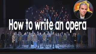 How to Write an Opera