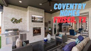 Coventry Homes - Model Home Tour - Frisco, Texas