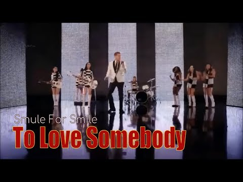 To Love Somebody - The Bee Gees smule
