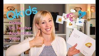 The Qkids online ESL teacher application video that got me an interview!