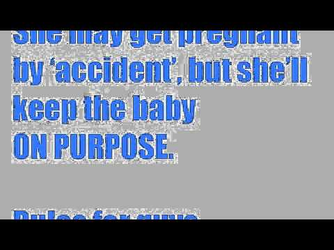 She may pregnant by 'accident' but she'll keep the baby on purpose.