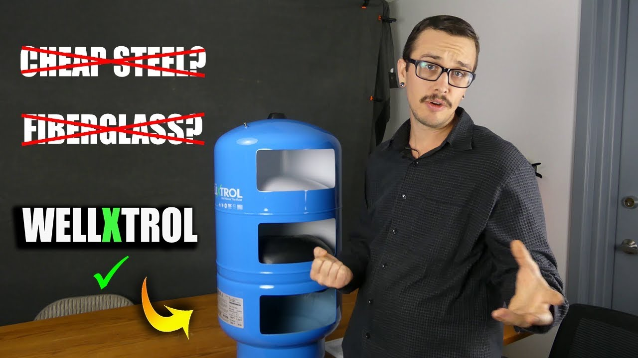 Why WellXTrol is the BEST Water Well Pressure Tank