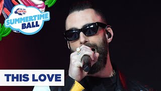 Maroon 5 – 'This Love' | Live at Capital's Summertime Ball 2019
