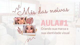 ESPECIAL NOIVAS | LIVE #1 - COMO CRIAR A SUA MARCA E IDENTIDADE