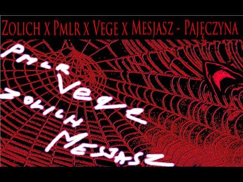 Pajęczyna - Zolich X Pmlr X Vege X MesjaszTHC