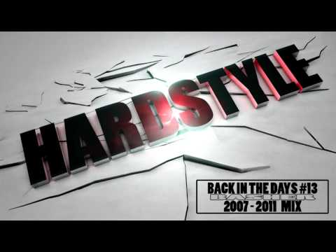 bAsher - Back In The Days #13 (Hardstyle Mix 2007-2011)
