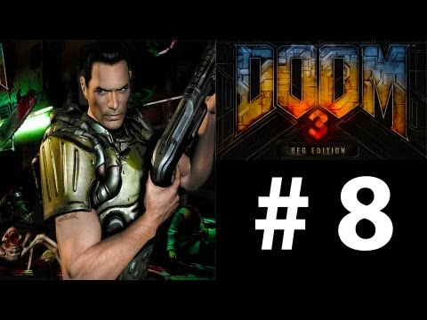 Doom 3 BFG: Part 8 - Alpha Labs 2 (Gameplay Walkthrough)