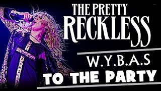 The Pretty Reckless -  Why