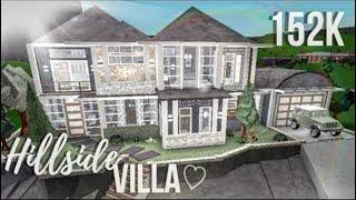 Roblox | Bloxburg | Hillside Villa || 152k