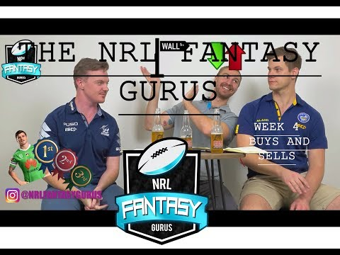 NRL Fantasy Gurus - Week 4 Buys and Sells