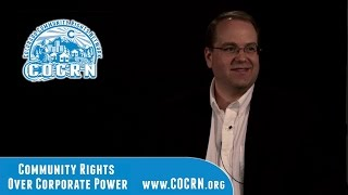 Creating Sustainable Communities:  Elevating Community Rights Above Corporate Powers