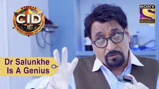 Your Favorite Character   Dr. Salunkhe Is A Genius   CID