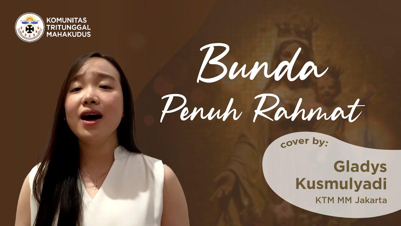 Bunda Penuh Rahmat (Suster Putri Karmel) - Cover Gladys KTM MM Jakarta