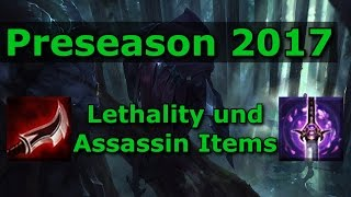 LoL Preseason 2017 - Wie funktioniert Lethality? / Assassin Items [Season 7 Guide #6]