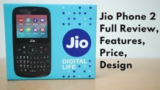 Jio Phone 2 | Full Review, Features, Price, Design