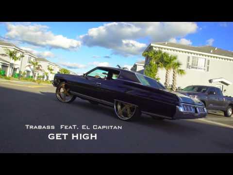 Trabass - Get High feat. El Capiitan - (Official Video)