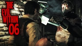 THE EVIL WITHIN [PS4] #006 - Der METZGER ★ Let's Play The Evil Within