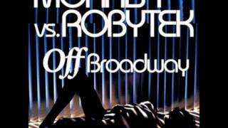 Morris T vs. Robytek - Off Broadway (Original Mix)