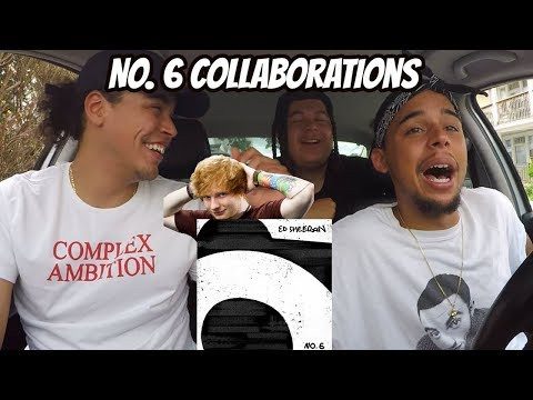 Ed Sheeran - No6 Collaborations Project  REACTION REVIEW