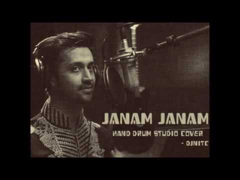 Janam JanamAtif Aslam Hand Drum Studio Cover   DjnitC