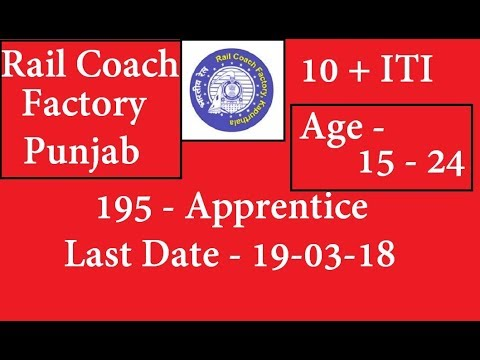 JOB Alert - Rail Coach Factory RCF Recruitment 2018 Apply Online 195 Job Vacancies February 2018