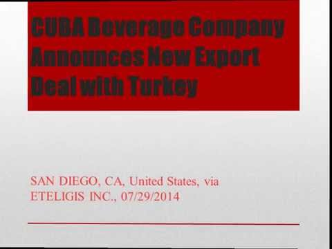 CUBA Beverage Company Announces New Export Deal with Turkey