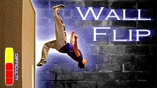 How To WALL FLIP - Free Running Tutorial