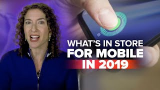 What's in store for mobile phones in 2019