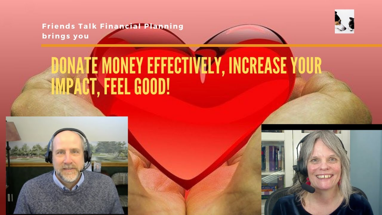 Donate Effectively: Improve your Impact, feel good!