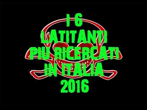 i 6 latitanti più ricercati in italia 2016