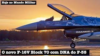 O novo F-16V Block 70 com DNA do F-35