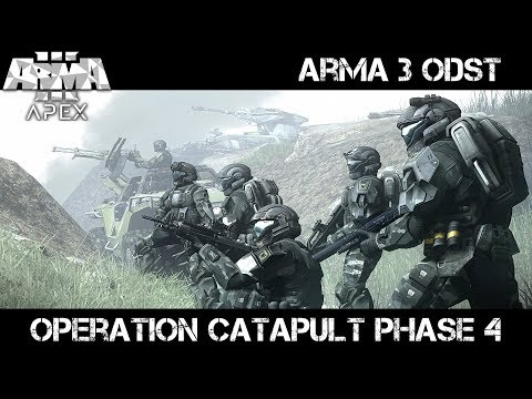 Operation Catapult Phase 4 - ArmA 3 ODST Gameplay