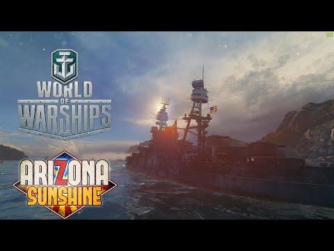 World Of Warships - Arizona Sunshine