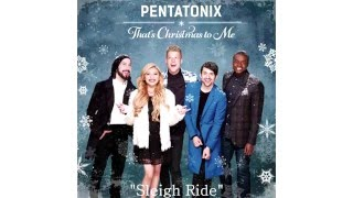 Sleigh Ride - Pentatonix (Audio)