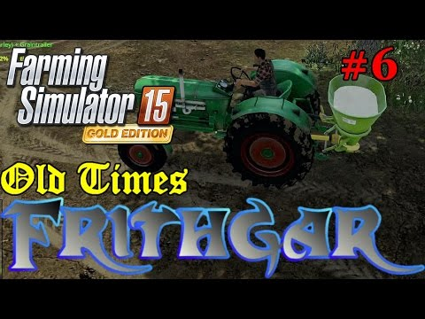 Let's Play FS15 Old Times #6: Fertilizer Spinning
