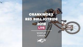 Red Bull Joyride is Back LIVE from Whistler, Canada. | Crankworx MTB Slopestyle 2018