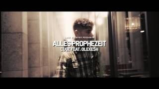 Смотреть клип Luqe Ft. Olexesh - Alles Prophezeit