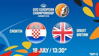 LIVE 🔴- Croatia v Great Britain - Round of 16 - FIBA U20 European Championship 2018