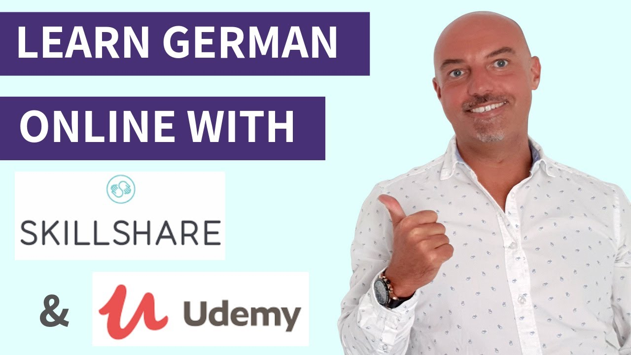 LEARN GERMAN Online - Demo of how UDEMY and SKILLSHARE can help you!