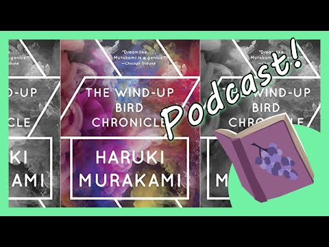 The Wind-Up Bird Chronicle: Podcast! | Bookie Bookie