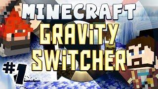 Minecraft Gravity Switcher #1 - Hey, Doll, It