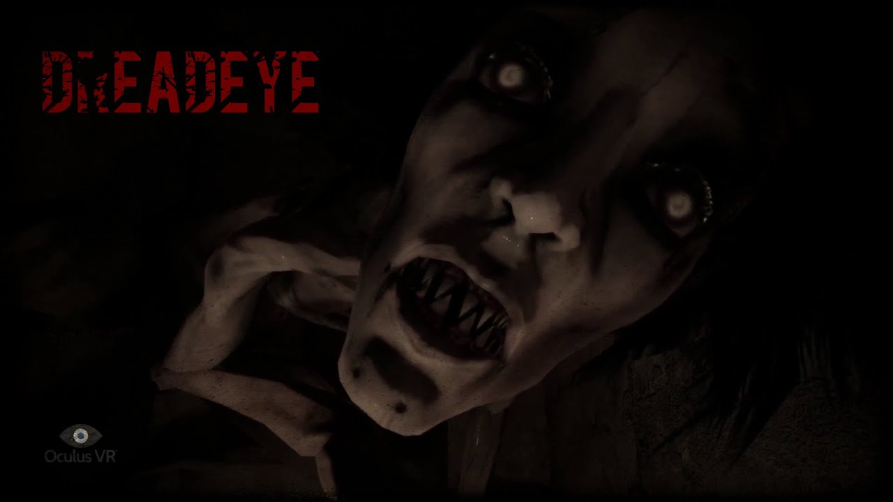 DreadEye - Horror - VR Experience - Oculus Rift - YouTube